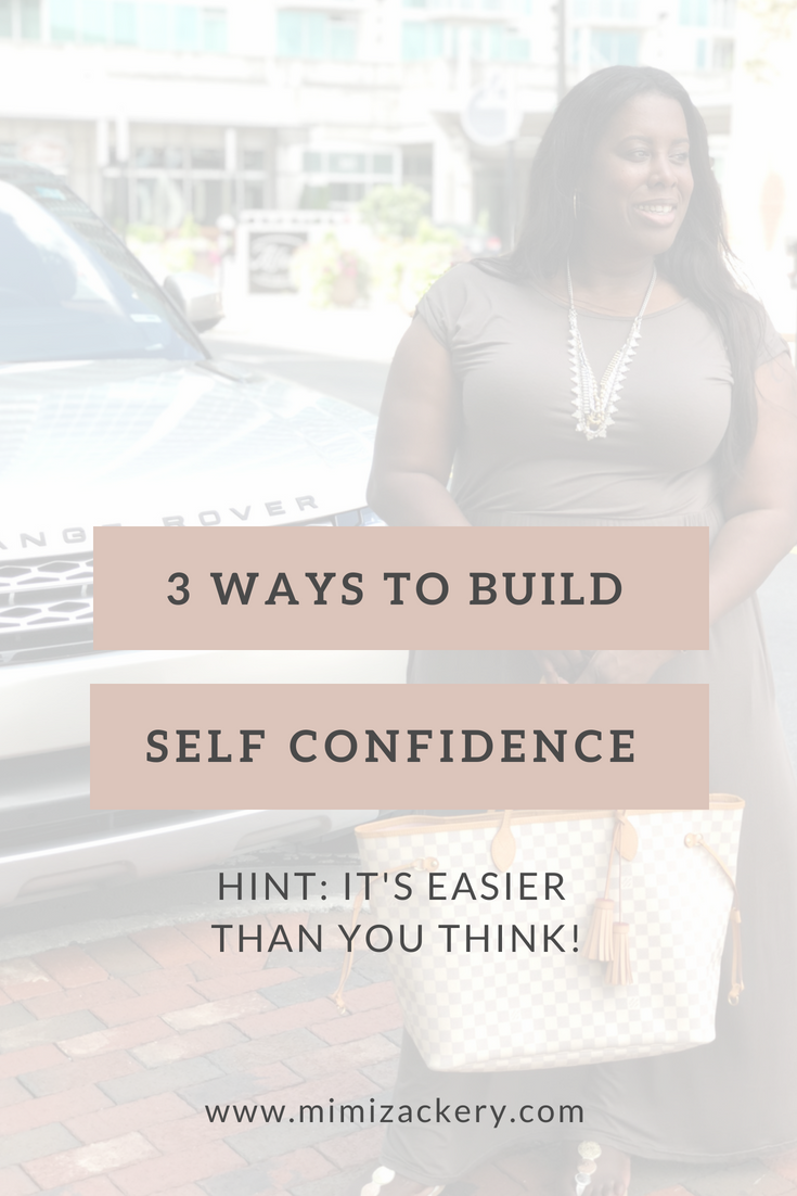 3 ways to build self confidence